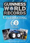 Guinness World Records : Celebrating 60 Years - eBook