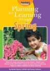 Planning for Learning through Spring