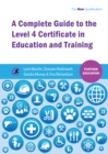 A Complete Guide to the Level 4 Certificate in Education and Training