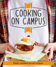 Good Housekeeping Cooking On Campus : Super student-proof recipes - Book