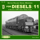 D For Diesels : 11 : A Review of BR's Early Diesel Fleet