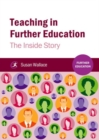 Teaching in Further Education : The Inside Story