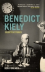 Benedict Kiely : Selected Stories
