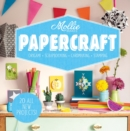 Mollie Makes: Papercraft : Origami. Scrapbooking. Cardmaking. Stamping.