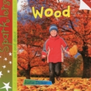 Wood : Sparklers - Out and About