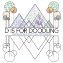 D is for Doodling : Inspiration for Stylish Patterning