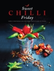 Sweet Chilli Friday : Simple vegetarian recipes from our kitchen to yours - Book