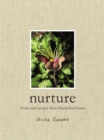 Nurture : Notes and Recipes from Daylesford Farm - Book