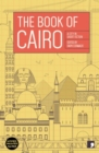 The Book of Cairo : A City in Short Fiction