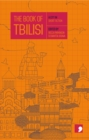 The Book of Tbilisi : A City in Short Fiction
