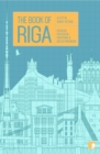 The Book of Riga : A City in Short Fiction