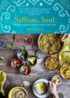 Saffron Soul : Healthy, Vegetarian Heritage Recipes from India - Book