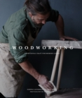 Woodworking : Traditional Craft for Modern Living - Book