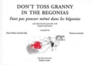 Don't Toss Granny in the Begonias : French Proverbs and Their English Equivalents - Book