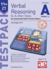 11+ Verbal Reasoning Year 5-7 GL & Other Styles Testpack A Papers 1-4 : GL Assessment Style Practice Papers - Book