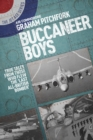 Buccaneer Boys : True Tales by those who Flew the 'Last All-British Bomber'