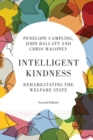 Intelligent Kindness : Rehabilitating the Welfare State - Book