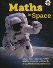 Maths in Space : It's A Mathematical World - Book