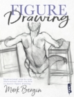 Figure Drawing : Inspirational Step-by-Step Illustrations