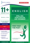 11+ Essentials English: Spelling, Punctuation and Grammar Book 1 - Book