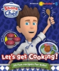 Shane the Chef : Let's Get Cooking! - Book