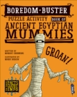 Boredom Buster Puzzle Activity Book of Ancient Egyptian Mummies - Book