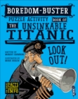 Boredom Buster Puzzle Activity Book of The Unsinkable Titanic - Book