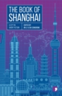 The Book of Shanghai : A City in Short Fiction
