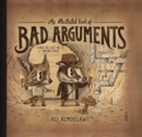 An Illustrated Book of Bad Arguments - Book