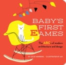 Baby's First Eames : From Art Deco to Zaha Hadid - Book