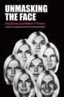 Unmasking the Face : A Guide to Recognizing Emotions from Facial Expressions
