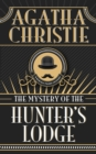 Mystery of Hunter's Lodge, The
