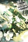 Is It Wrong to Try to Pick Up Girls in a Dungeon?, Vol. 13 (light novel) - Book