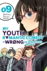 My Youth Romantic Comedy is Wrong, As I Expected @ comic, Vol. 9 (manga)