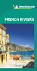 French Riviera - Michelin Green Guide : The Green Guide