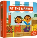 At The Market : My First Animated Board Book