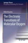 The Electronic Transitions of Molecular Oxygen