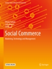 Social Commerce : Marketing, Technology and Management