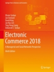 Electronic Commerce 2018 : A Managerial and Social Networks Perspective