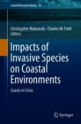 Impacts of Invasive Species on Coastal Environments : Coasts in Crisis