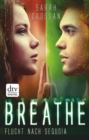 Breathe - Flucht nach Sequoia - eBook
