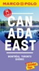 Canada East Marco Polo Pocket Travel Guide - with pull out map : Montreal, Toronto and Quebec