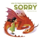 How to Teach your Dragon to say Sorry - Book