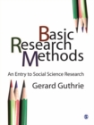 Basic Research Methods : An Entry to Social Science Research