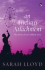 An Indian Attachment : The Story of an Unlikely Love