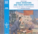 Great Inventors and Their Inventions : Archimedes, Gutenberg, Franklin, Nobel, Bell, Marconi, The Wright Brothers, Edison