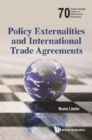 Policy Externalities And International Trade Agreements