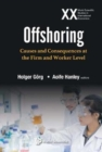 Offshoring: Causes And Consequences At The Firm And Worker Level