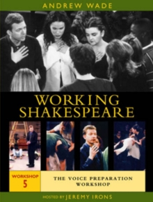 Working Shakespeare: Volume 5 - Voice Preparation, DVD DVD