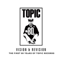 Vision & Revision: The First 80 Years of Topic Records